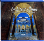 İlhan Akşit, Architect Sinans His Life, Works And Patrons