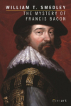 İlker Balkan, William T. Smedley, The Mystery Of Francis Bacon