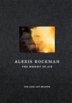 Innis Howe Shoemaker, Alexis Rockman: The Weight of Air