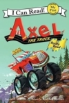 J D Riley, Axel the Truck: Rocky Road (My First I Can Read)