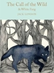 Jack London, The Call of the Wild & White Fang