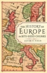 Jacob Field, The History of Europe in Bite-sized Chunks