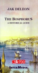 Jak Deleon, The Bosphorus A Historical Guide