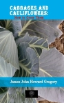 James John Howard Gregory, Cabbages and Cauliflowers: How to Grow Them