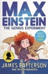 James Patterson, Max Einstein: The Genius Experiment (Max Einstein Series)