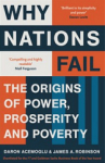 James Robinson, Daron Acemoğlu, Why Nations Fail: The Origins of Power, Prosperity and Poverty