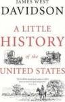 James West Davidson, A Little History of the United States (Little Histories)