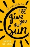 Jandy Nelson, Ill Give You the Sun