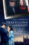 Jane Hawking, Travelling to Infinity: The True Story Behind the Theory of Everything