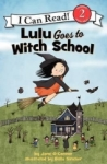 Jane OConnor, Lulu Goes to Witch School (I Can Read Level 2)
