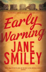 Jane Smiley, Early Warning (Last Hundred Years Trilogy)