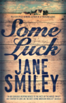 Jane Smiley, Some Luck (Last Hundred Years Trilogy)