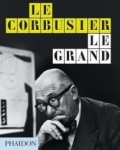 Jean-Louis Cohen, Le Corbusier Le Grand