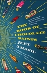 Jeet Thayil, The Book of Chocolate Saints