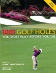 Jeff Barry, 1001: Golf Holes You Must Play Before You Die