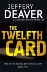 Jeffery Deaver, The Twelfth Card: Lincoln Rhyme Book 6