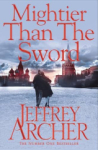 Jeffrey Archer, Mightier Than The Sword (The Clifton Chronicles)