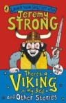 Jeremy Strong, Theres a Viking in My Bed and Other Stories (Laugh Your Socks Off)