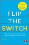 Jez Rose, Flip the Switch - Achieve Extraordi
