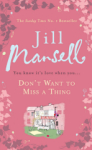 Jill Mansell, Dont Want to Miss a Thing