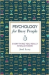 Joel Levy, Psychology for Busy People