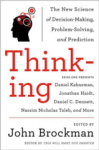 John Brockman, Thinking: The New Science of Decision-Making, Problem-Solving, and Prediction