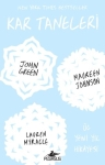 John Green Maureen Johnson Lauren Myracle, Kar Taneleri