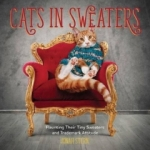 Jonah Stern, Cats in Sweaters: Flaunting Their Tiny Sweaters and Trademark Attitude