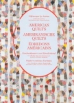 Joost Elffers, American Quilts Amerikanische Quilts Edredons Americains