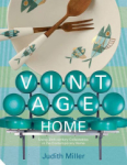 Judith Miller, Vintage Home: 20th-century Design for Contemporary Living