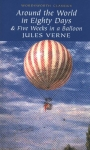Jules Verne, Wordsworth Around the World in 80 Days Five Weeks in a Balloon