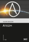 Julian Baggini, Ateizm