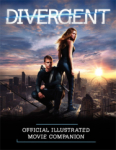 Kate Egan, Divergent Official Illustrated Movie Companion