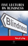 Kate M. Foley, Five Lectures on Blindness