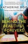 Katherine Boo Boo, Behind the Beautiful Forevers: Life, Death and Hope in a Mumbai Slum