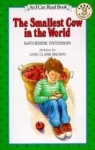 Katherine Paterson, The Smallest Cow in the World (I Can Read Level 3)