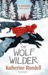 Katherine Rundell, The Wolf Wilder