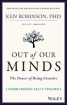 Ken Robinson, Out of Our Minds: The Power of Bein