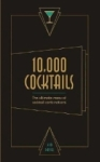 Kim Davies, 10,000 Cocktails: The ultimate menu of cocktail combinations