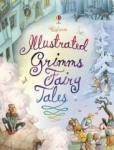 Kolektif, Illustrated Grimms Fairy Tales (Usborne Illustrated Story Collections) (Clothbound Story Collection