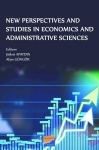 Kolektif, New Perspectives and Studies in Economics and Administrative Sciences