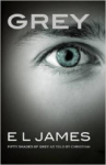 L. James, Grey: Fifty Shades of Grey as told by Christian