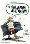 Latif Demirci, The Selamün Aleyküm Yes Problem