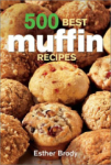 Laura Greenfield, 500 Best Muffin Recipes