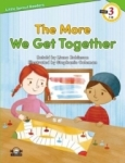 Liana Robinson, The More We Get Together-Level 3-Little Sprout Readers
