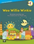 Liana Robinson, Wee Willie Winkie-Level 4-Little Sprout Readers