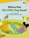 Liana Robinson, Where Has My Little Dog Gone?-Level 2-Little Sprout Readers