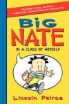 Lincoln Peirce, Big Nate: In a Class by Himself