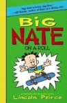 Lincoln Peirce, Big Nate on a Roll