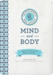 Linda B. White M.D., The Little Book of Home Remedies, Mind and Body: Natural Recipes for Peace of Mind